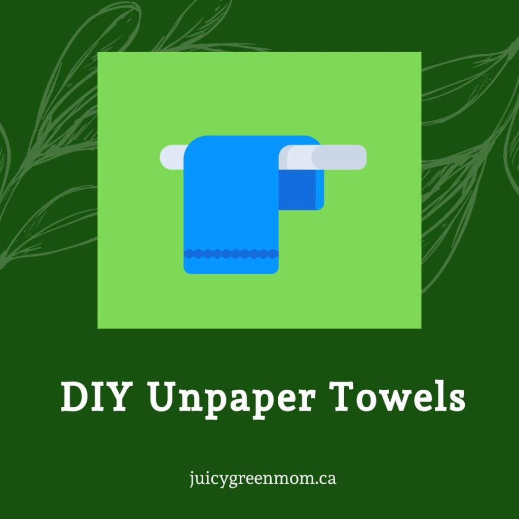 DIY Unpaper Towels juicygreenmom