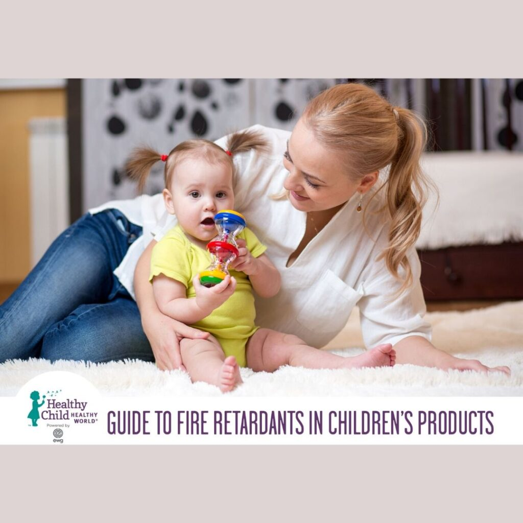 guide to fire retardants in children's products juicygreenmom