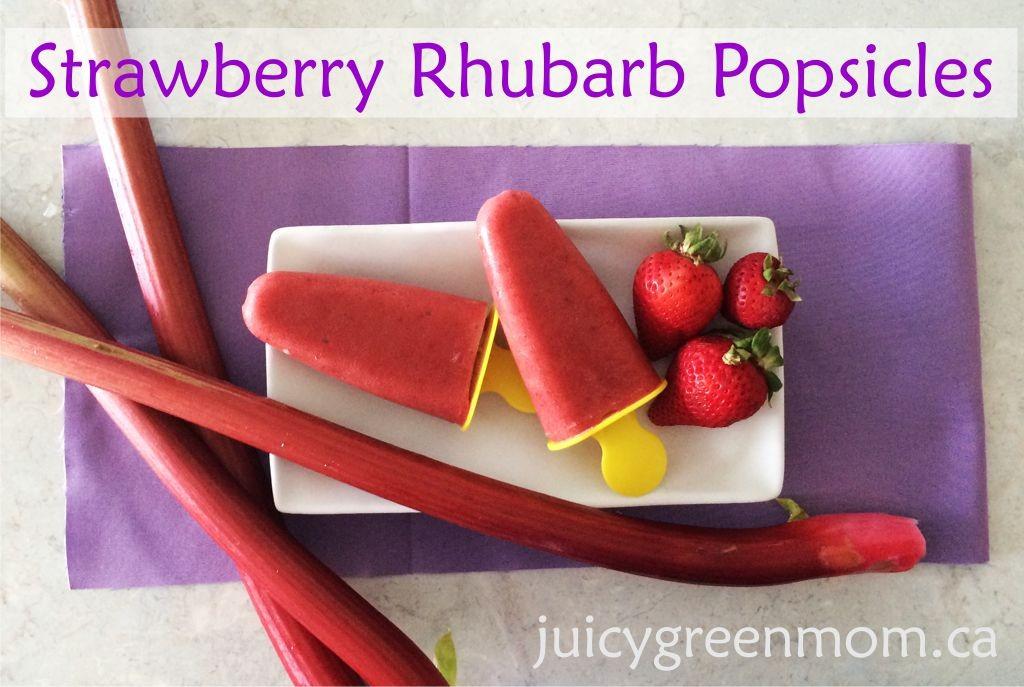 strawberry rhubarb popsicles recipe juicygreenmom