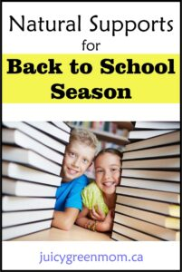 Natural Supports for Back to School Season juicy green mom