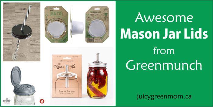 awesome mason jar lids greenmunch juicygreenmom