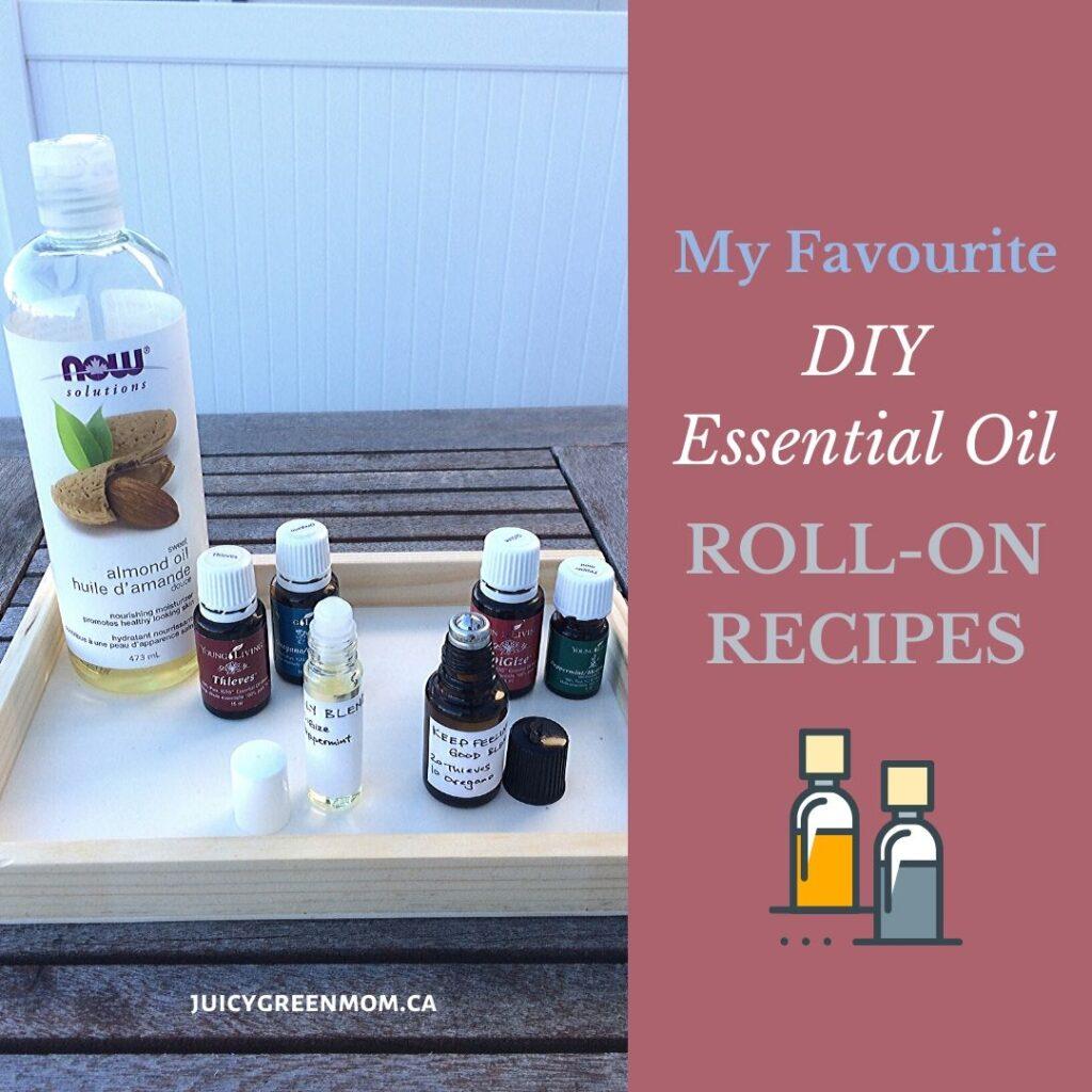 My Favourite DIY essential oil roll-on recipes juicygreenmom
