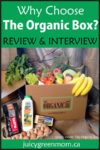why choose the organic box juicygreenmom