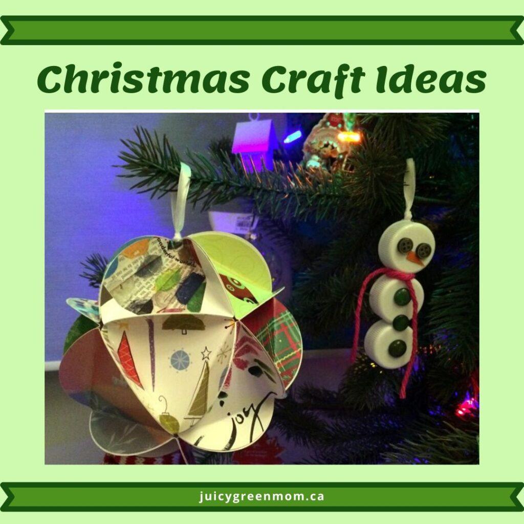 Christmas Craft Ideas juicygreenmom