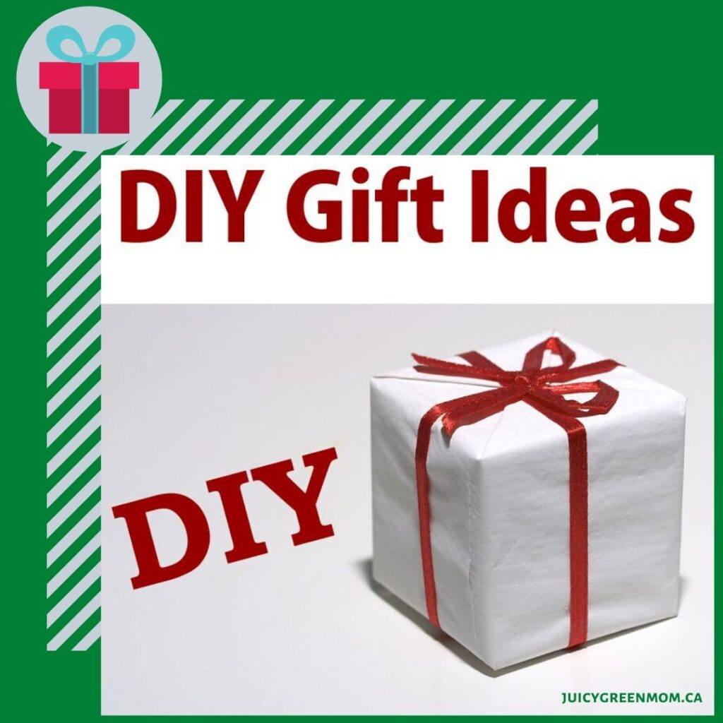 DIY gift ideas juicygreenmom