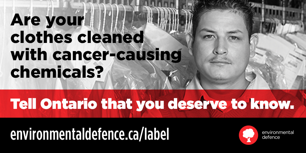 dry cleaning toxic take action in ontario environmental defence