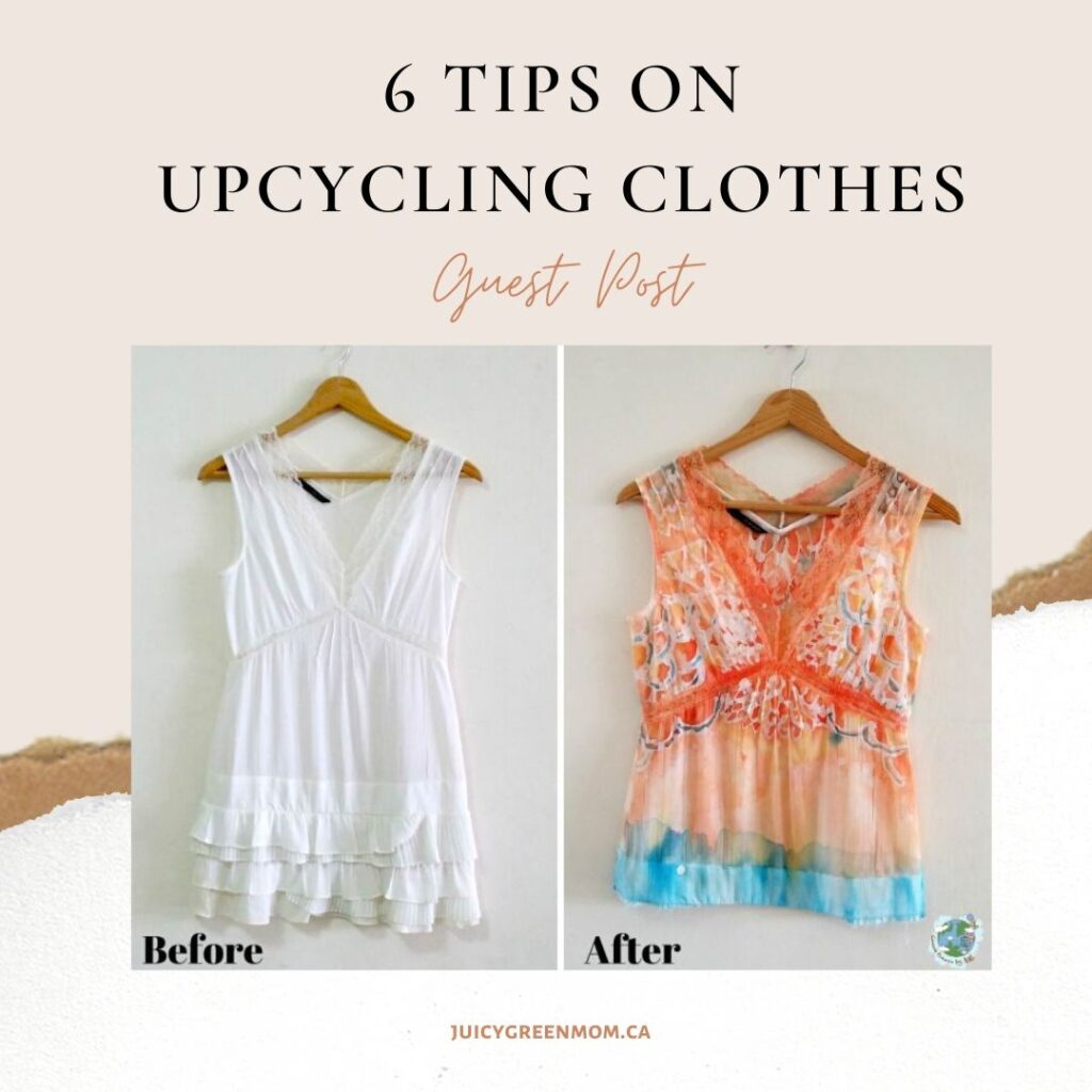6 tips on upcycling clothes guest post juicygreenmom