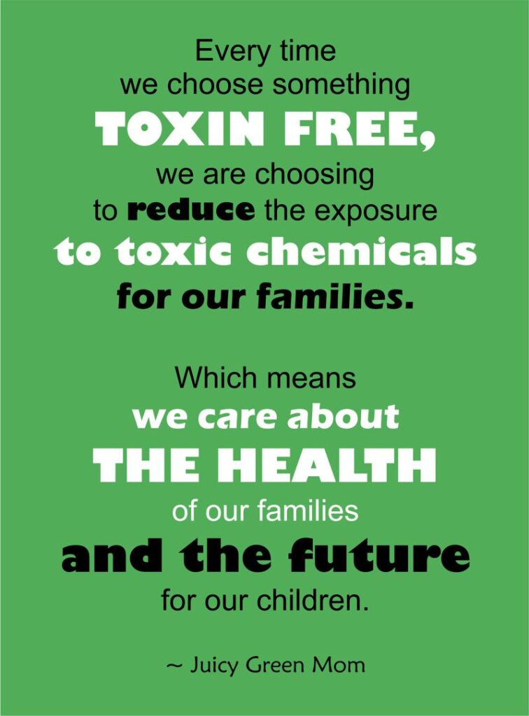 does going toxin free really matter quote juicygreenmom