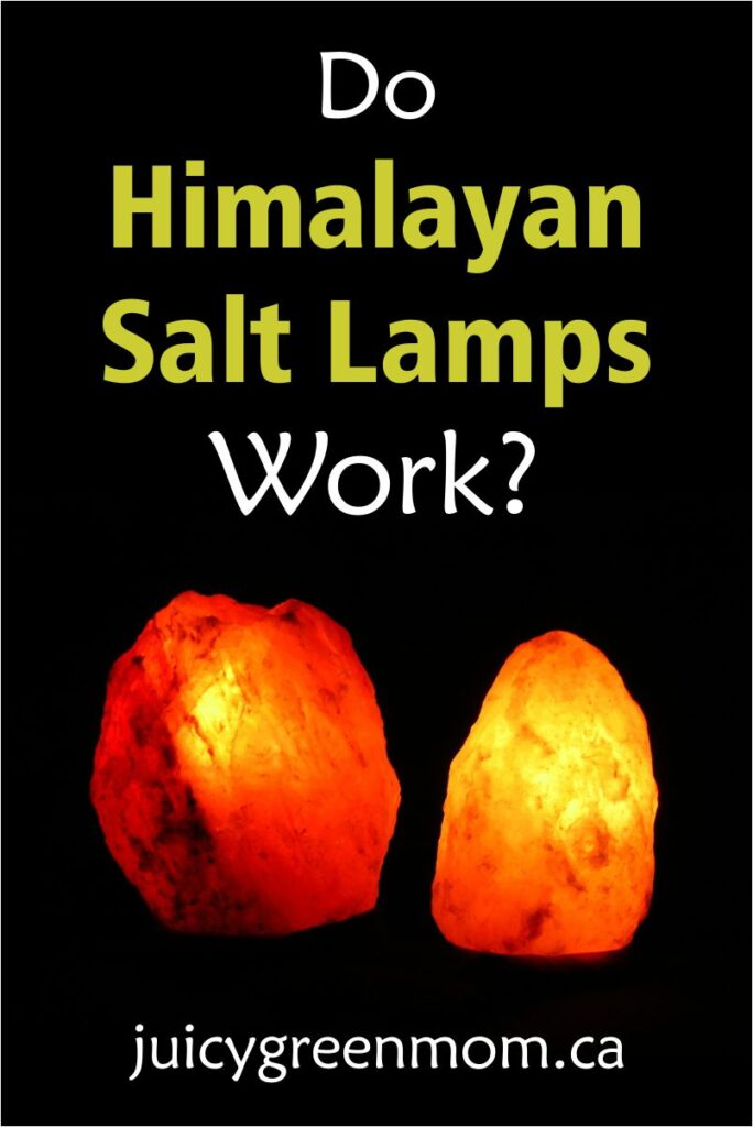 do himalayan salt lamps work juicygreenmom