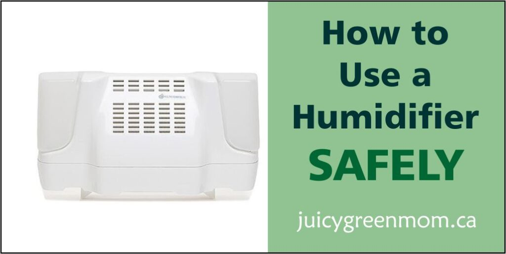 how to use a humidifier safely juicygreenmom landscape
