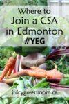 join a CSA in Edmonton YEG juicygreenmom