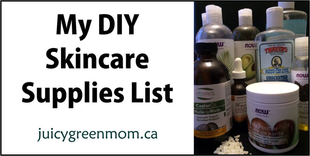 my DIY skincare supplies list juicygreenmom landscape
