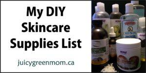 my DIY skincare supplies list juicygreenmom landscape