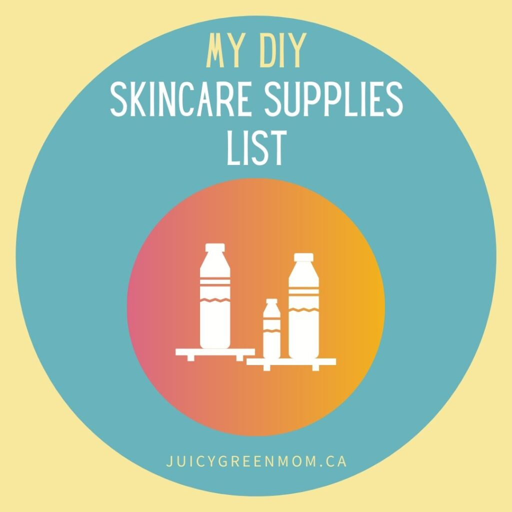 My diy skincare supplies list juicygreenmom