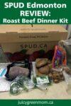 SPUD Edmonton Review Roast Beef Dinner Kit juicygreenmom