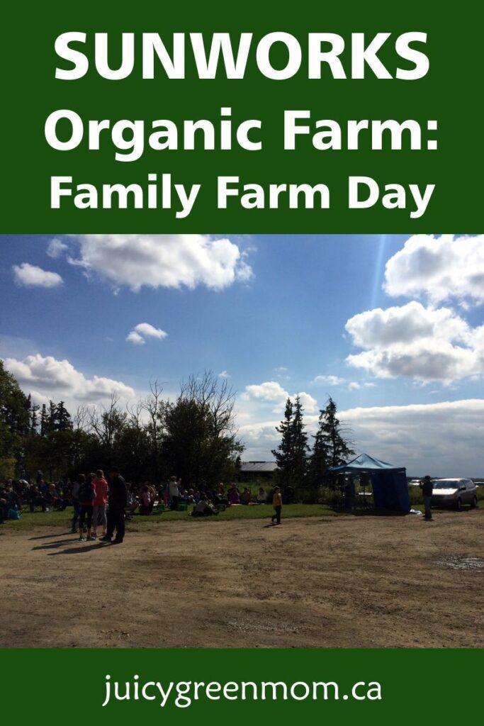 sunworks-organic-farm-family-farm-day-juicygreenmom