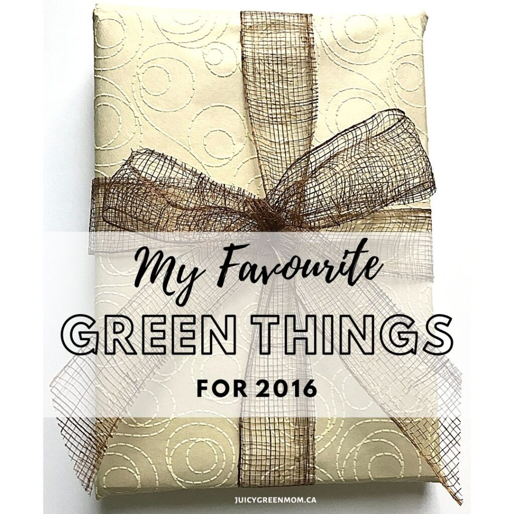 My Favourite Green Things for 2016 juicygreenmom