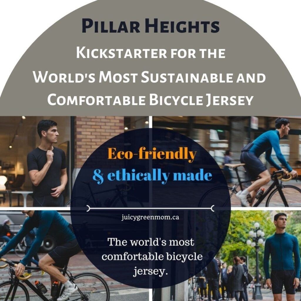 Pillar Heights Kickstarter for the World's Most Sustainable and Comfortable Bicycle Jersey juicygreenmom