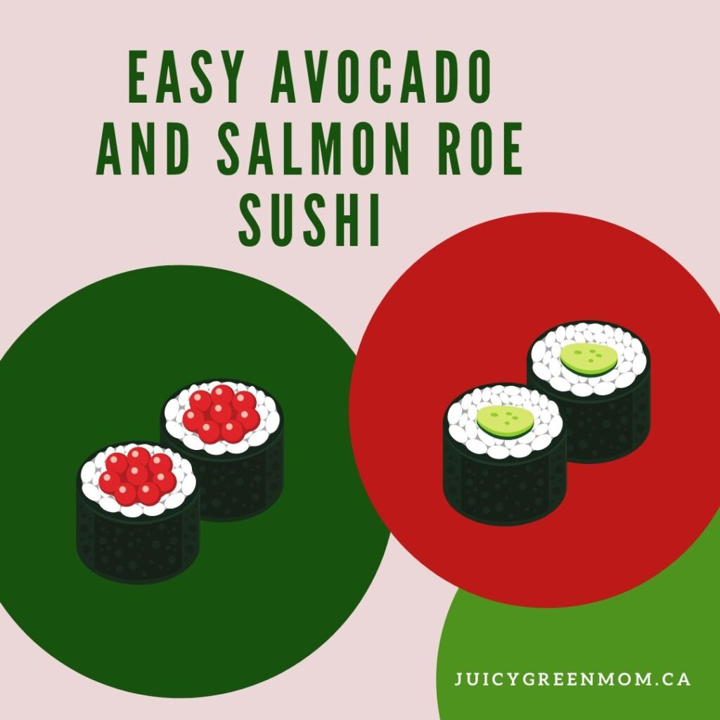 easy avocado and salmon roe sushi juicygreenmom IG