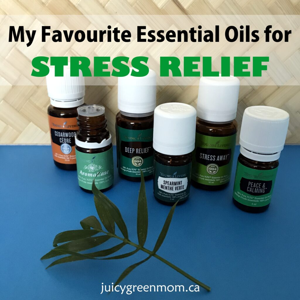 my favourite essential oils for stress relief juicygreenmom