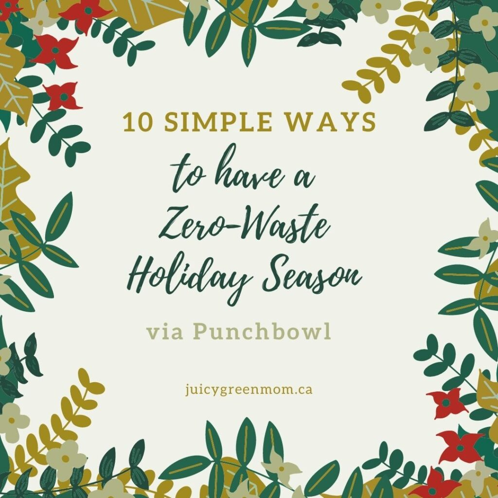10 Simple Ways to have a Zero-Waste Holiday Season via Punchbowl