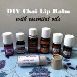DIY chai lip balm with essential oils juicygreenmom