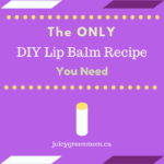 only DIY lip balm recipe you need juicygreenmom graphic