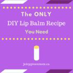 only DIY lip balm recipe you need juicygreenmom graphic