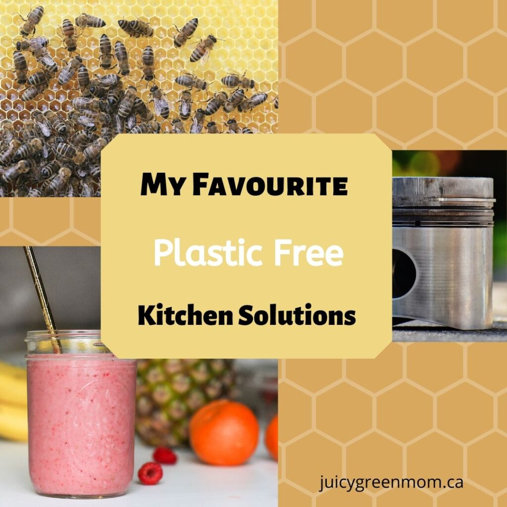 My Favourite Plastic Free Kitchen Solutions juicygreenmom