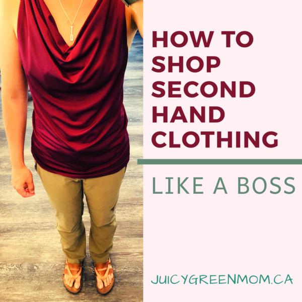 how to shop second hand clothing like a boss juicygreenmom