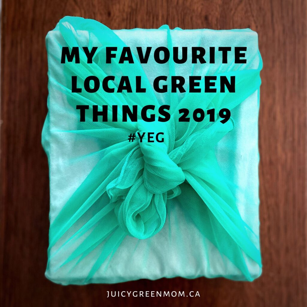My favourite local green things 2019 YEG juicygreenmom