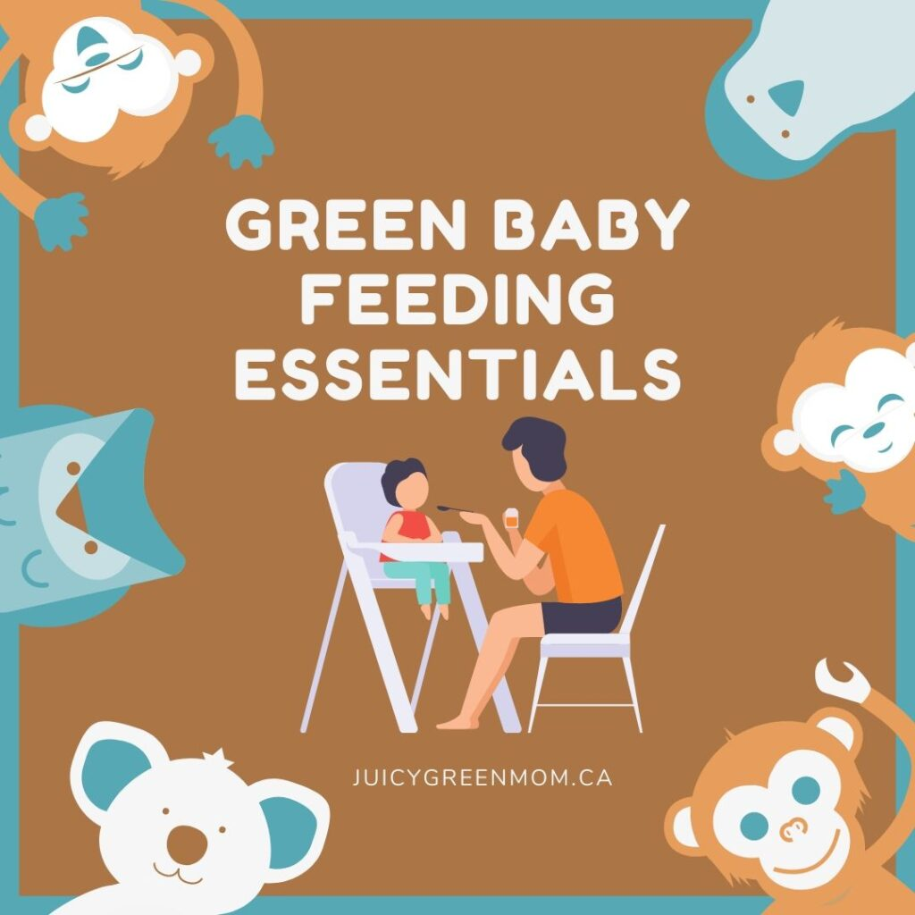 green baby feeding essentials juicygreenmom