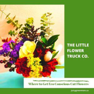 THE LITTLE FLOWER TRUCK CO Eco Conscious Cut Flowers #YEG juicygreenmom