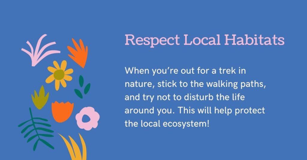 respect local habitats biodiversity juicygreenmom