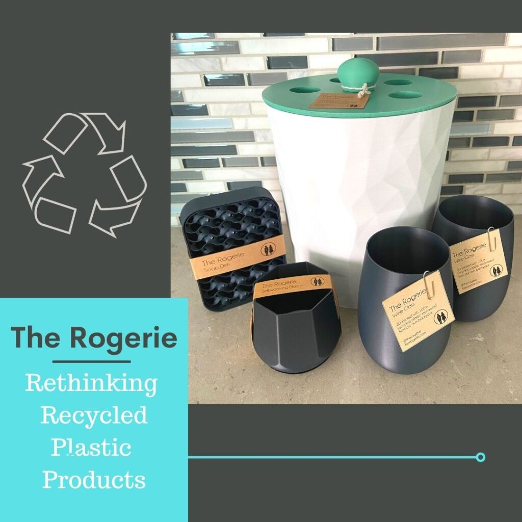 The Rogerie rethinking recycled plastic products juicygreenmom