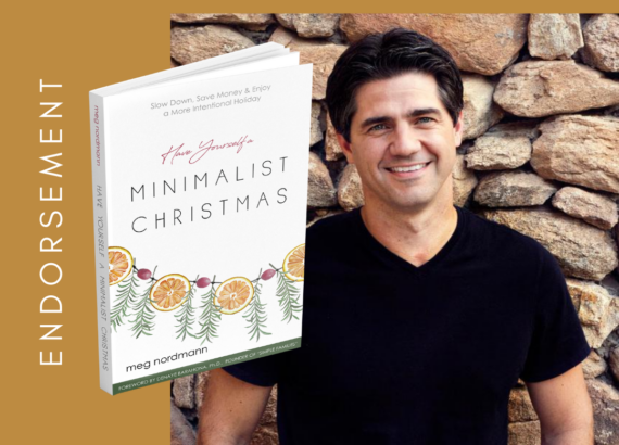 Joshua Becker endorses Have Yourself a Minimalist Christmas