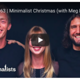 meg nordmann the minimalists christmas ryan nicodemus joshua fields millburn