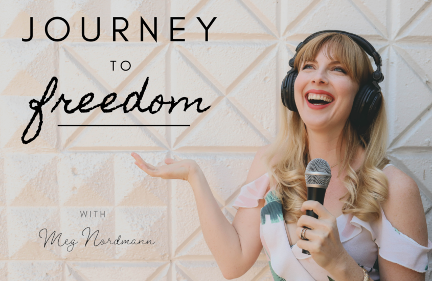"""Meg Nordmann to Launch """"Journey to Freedom"""" Podcast"""