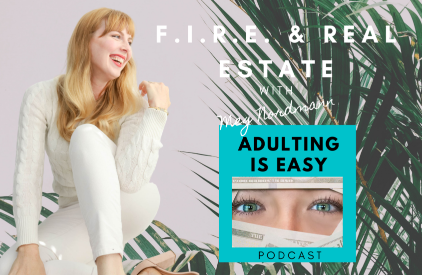 Meg Nordmann Chats Real Estate on the 'Adulting is Easy' Podcast