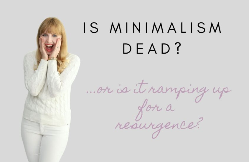Is Minimalism over? …Or is it ramping up for a major resurgence?