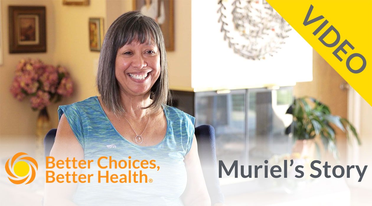 Better Choices, Better Health: Muriel's Story