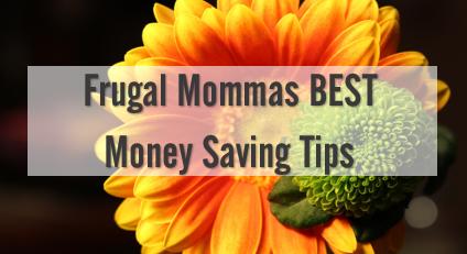 Frugal Mommas – Best Money Saving tips
