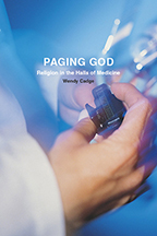 Book cover: Paging God: Religion in the Halls of Medicine
