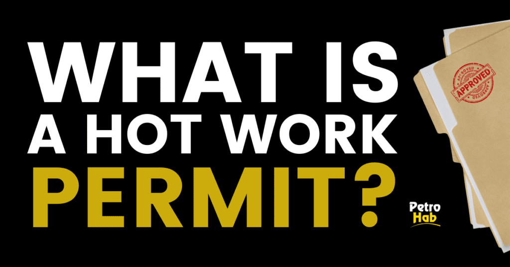 What is a hot work permit?