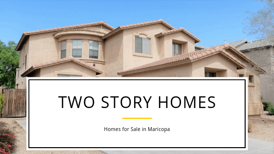 Two Story Homes for Sale in Maricopa