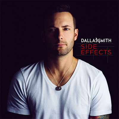 Side Effects-dallas-smith Top Country Favourites of 2016