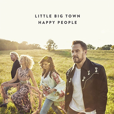Happy People Little Big Town - New Country Releases