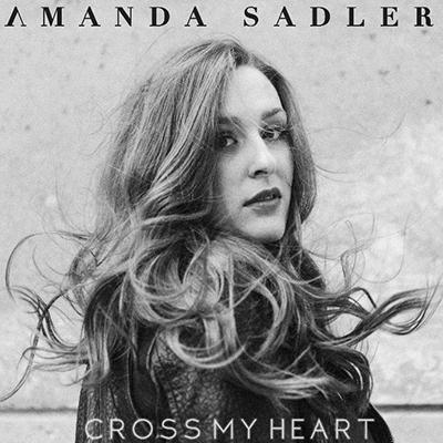 Amanda Sadler - Cross My Heart
