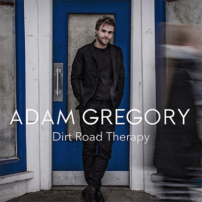 Adam Gregory - Dirt Road Therapy