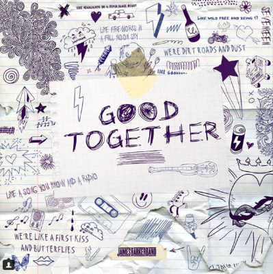 James Barker Band - Good Together
